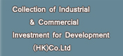 Collection of Industrial and Commercial Investment for Development (HK)Co.Ltd